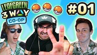 THE MOST AMBITIOUS CROSSOVER! | Pokemon Leaf Green 3WAY CO-OP EP01