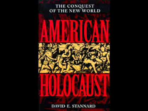 """review of chapter 4 of american holocaust by david stannard essay Academic origins of major ideas (with academic citations) academic origins of major ideas (with academic citations) in american holocaust (1996), david stannard states estimates on the number of indigenous peoples killed as a result of europeans on the original indigenous population, stannard states that, """"today."""