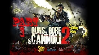 Guns Gore & Cannoli 2 Walkthrough Gameplay Part 1 (1080p)