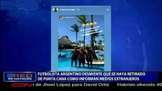 Futbolista argentino desmiente que se haya retirado de Punta Cana como informan medios extranjeros