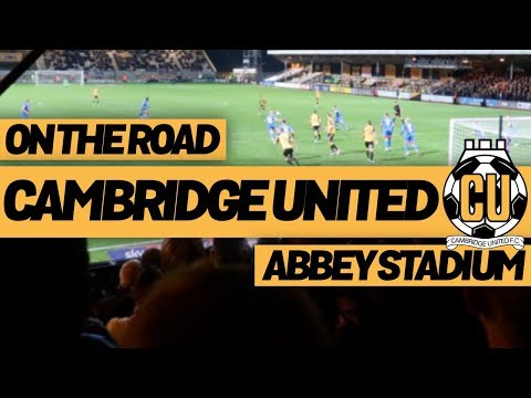 On The Road - CAMBRIDGE UNITED @ ABBEY STADIUM