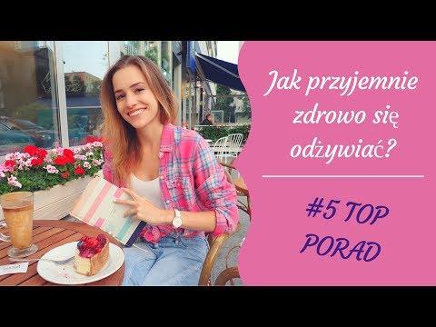 Top 5 Porad Na Zdrowe I Przyjemne Odżywianie!