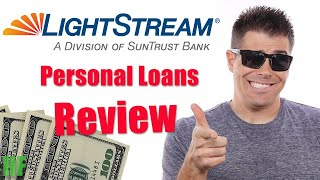 LightStream Personal Loans Review (2019)
