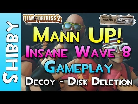 TF2 - Mann UP Mode! Insane Wave 8 - Decoy: Disk Deletion Mission (Mann vs Machine)