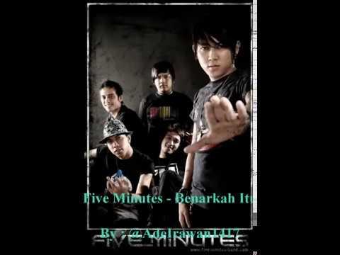 Five Minutes - Benarkah Itu