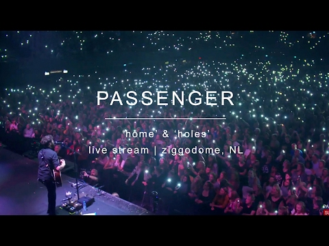 download lagu Passenger  Home & Holes - Live Stream From Ziggo Dome, Amsterdam gratis