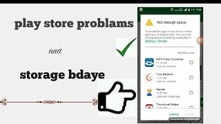 PLAY STORE APP DAWUNLOD PROBLEMS  Play Store Problem  Play Store Storage Problems   Storage Bdaye   