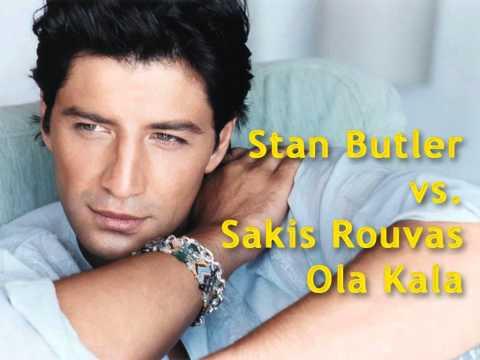 Stan Butler vs. Sakis Rouvas - Ola Kala