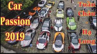 CarPassion2019 | Toàn Cảnh Car Passion tại Tuần Châu Hạ Long dự Đại Hội Moto toàn quốc | Flycam