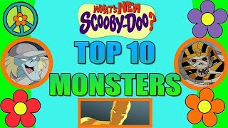 Top 10 What's New Scooby-Doo? Monsters