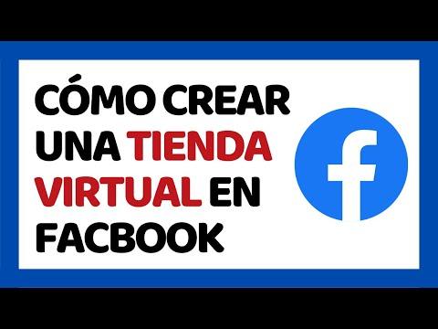Cómo Crear Una Tienda Virtual en Facebook 2018 | Cómo Usar una Página de Facebook 2018
