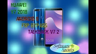 Huawei Y7 prime 2018 frp bypass by Talkback V 7.2 2019