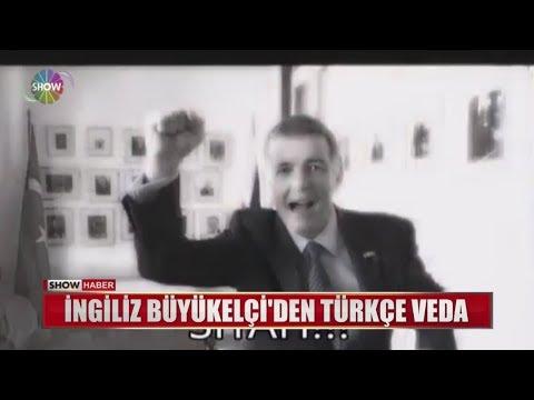 İngiliz Büyükelçi'den Türkçe veda