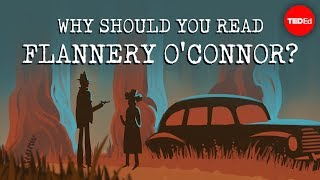 Why should you read Flannery O'Connor? - Iseult Gillespie