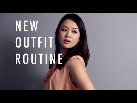 The New Outfit Routine
