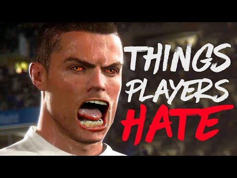 10 Things FIFA 18 Players HATE