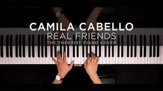 Download Lagu Camila Cabello - Real Friends | The Theorist Piano Cover Gratis STAFABAND