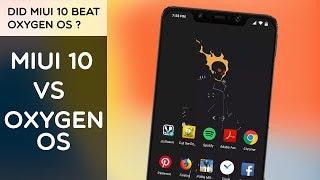 Oxygen OS VS MIUI 10 | Best Rom Comparison | Did Oxygen OS Beat MIUI 10 ?