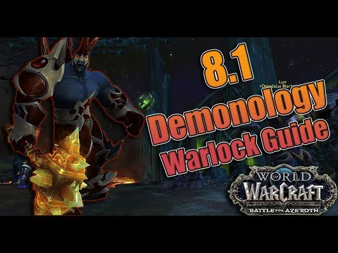8.1 DEMONOLOGY Warlock Guide! Traits, Talents and Rotations! Mythic + and Raiding! NETHER PORTAL!