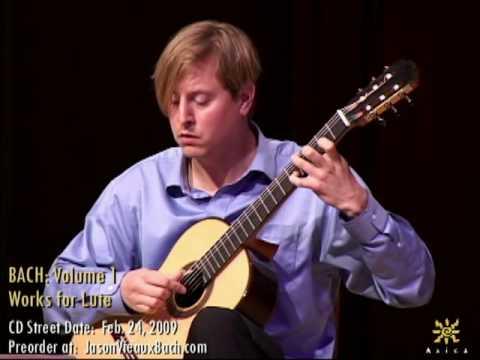 Jason Vieaux: Bach BWV 995 Sarabande