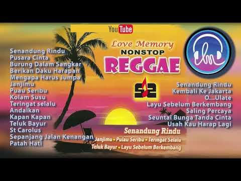 Love Memory Nonstop Reggae [Nonstop Reggae Golden Memories Top Hits]