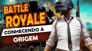 BATTLE ROYALE - Origem