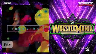"WWE: WrestleMania 34 - ""Wild Things"" - Official Fabulous Moolah Memorial Battle Royal Theme Song"