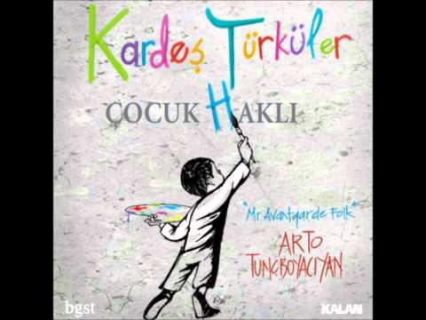 Kardeş Türküler- Çocuk Haklı.