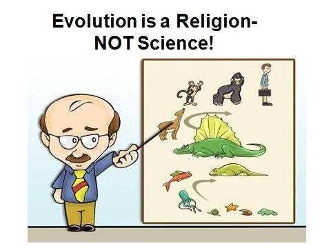 Evolution is a Religion - Not Science