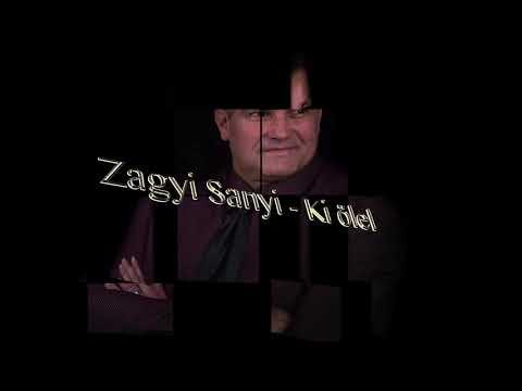 Zagyi Sanyi - Ki ölel