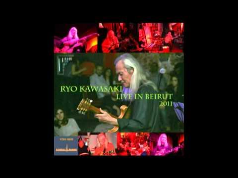 Ryo Kawasaki: I Loves You Porgy - Live in Beirut 2011