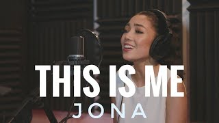 Download Lagu The Greatest Showman - This Is Me - Stripped Version (JONA) Gratis STAFABAND
