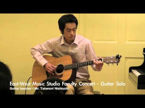 Takenori Nishiuchi, guitar: East-West Music Studio Faculty Concert