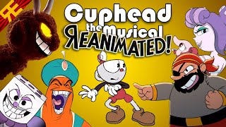 CUPHEAD THE MUSICAL: REanimated! (feat. Markiplier & NateWantsToBattle) [by Random Encounters]