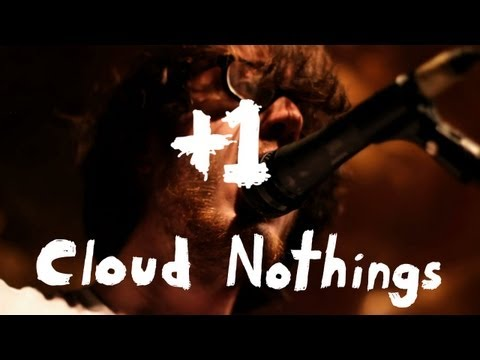 "Cloud Nothings Perform ""Wasted Days"" +1"