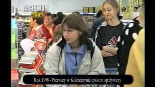 Z ARCHIWUM TVK - PIERWSZY W KOŚCIERZYNIE DYSKONT SPOŻYWCZY