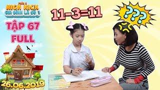 Gia đình là số 1 Phần 2 | tập 67 full: Thám Hoa vò đầu bứt tóc dạy Lam Chi học toán