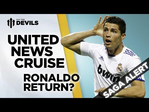 Ronaldo Return? | Manchester United Transfer News Roundup