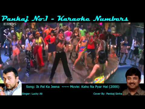 Ik Pal Ka Jeena - Karaoke Sing Along Song - By Pankajno1 video