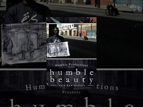 Humble Beauty: Skid Row Artists video