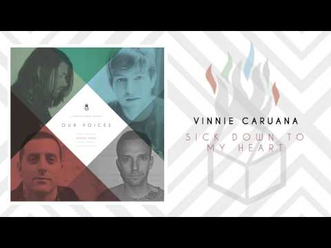 Vinnie Caruana - Sick Down To My Heart