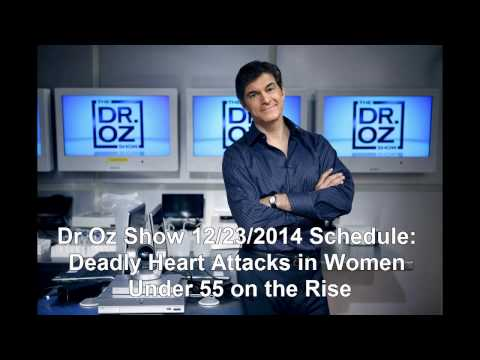 Dr Oz Show 1223 Schedule: Deadly Heart Attacks in Women Under 55 on the Rise