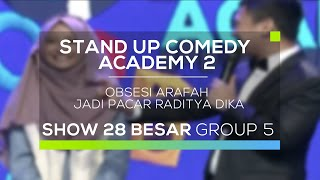 Obsesi Arafah Jadi Pacar Raditya Dika (SUCA 2 - 28 Besar Group 5)