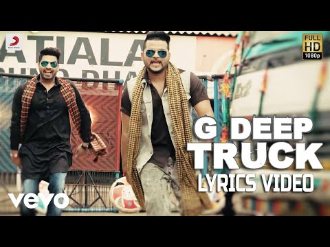 Truck - Lyrics Video | G Deep | Album Gadar