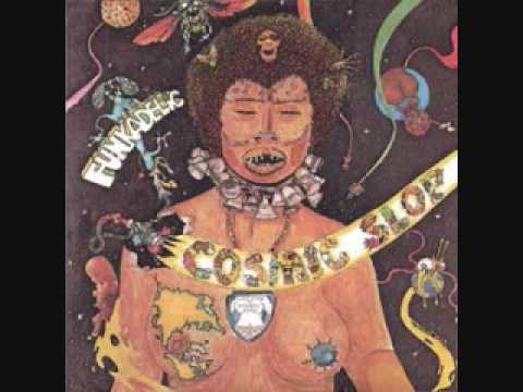 Funkadelic - Cosmic Slop - 01 - Nappy Dugout