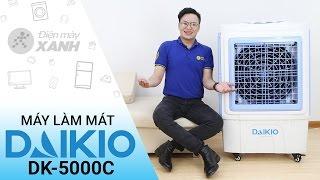 Máy làm mát không khí Daikio DK5000C - to nhưng chất | Điện máy XANH