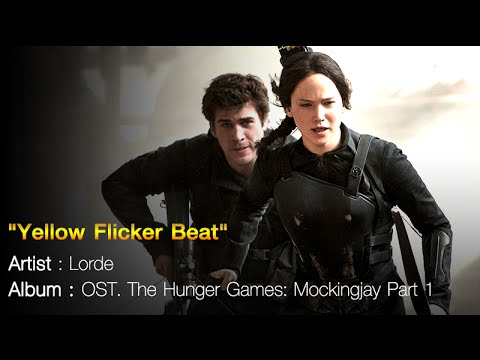 Yellow Flicker Beat - Lorde Ost. Mockingjay Part 1 [OFFICIAL MV]
