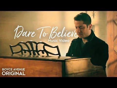Boyce Avenue - Dare To Believe