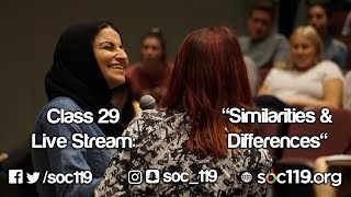 Similarities and Differences - Soc 119 Live Stream
