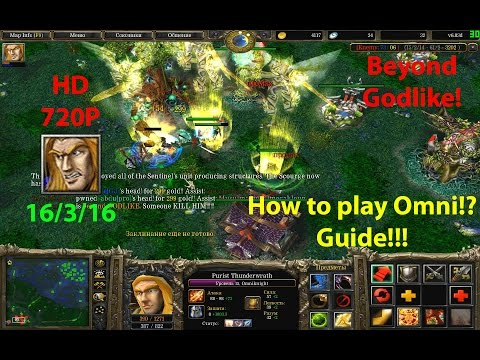★DoTa Omniknight - How to play Omni!? Guide! 6.83★! KDA: 16/3/16!! Beyond Godlike!★
